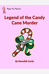 Legend of the Candy Cane Murder (Maggie King Mysteries Book 3) Kindle Edition