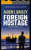 Foreign Hostage (Simon Ashcroft Book 3)