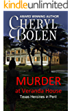 Murder at Veranda House (Texas Heroines in Peril)