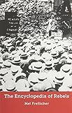 Encyclopedia of Rebels