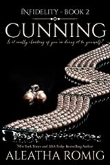 Cunning (Infidelity Book 2) Kindle Edition
