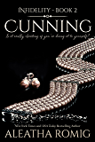 Cunning (Infidelity Book 2)