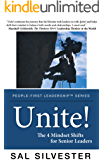 Unite!: The 4 Mindset Shifts for Senior Leaders