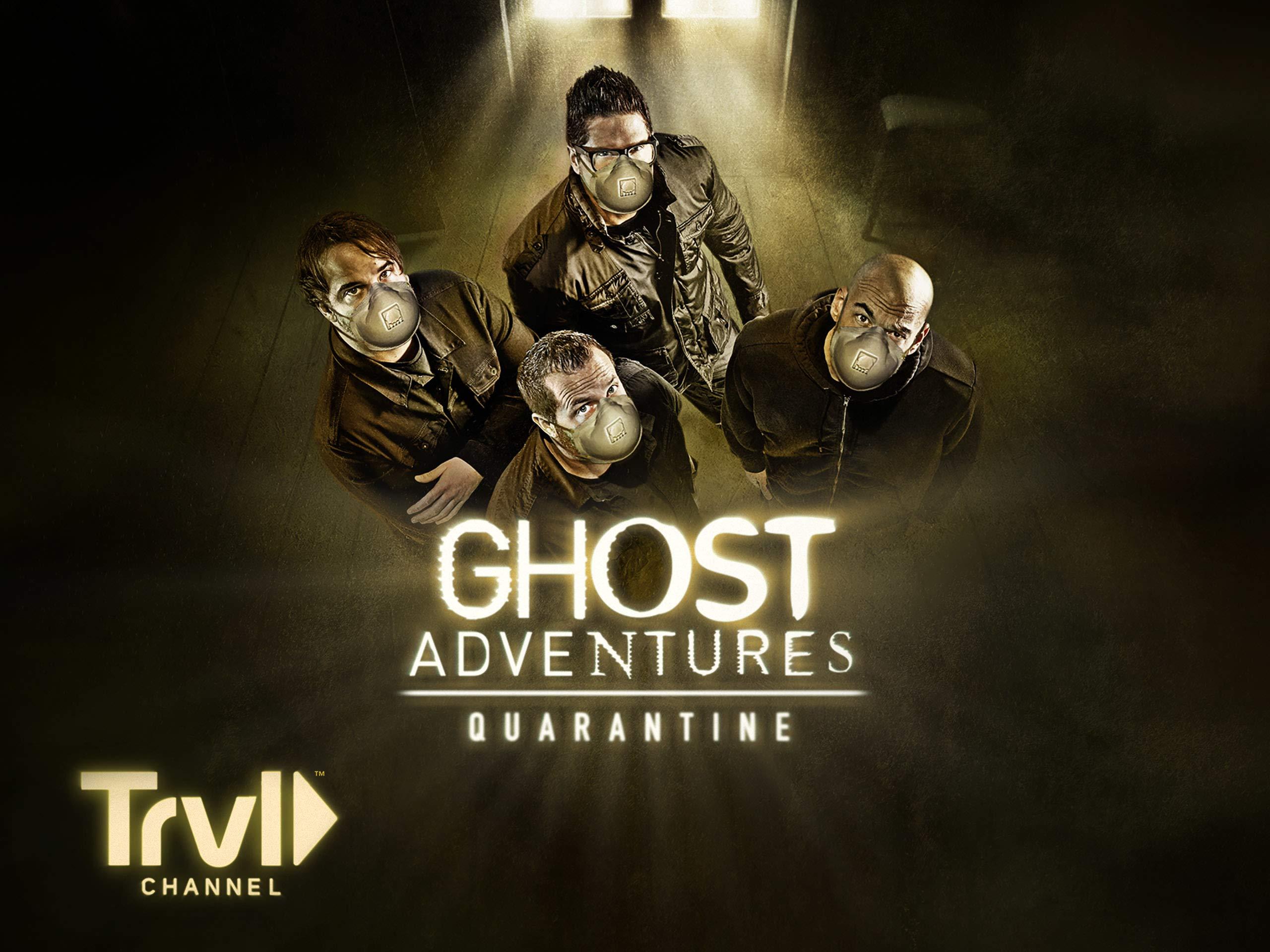 Watch Ghost Adventures Quarantine Season 1 Prime Video