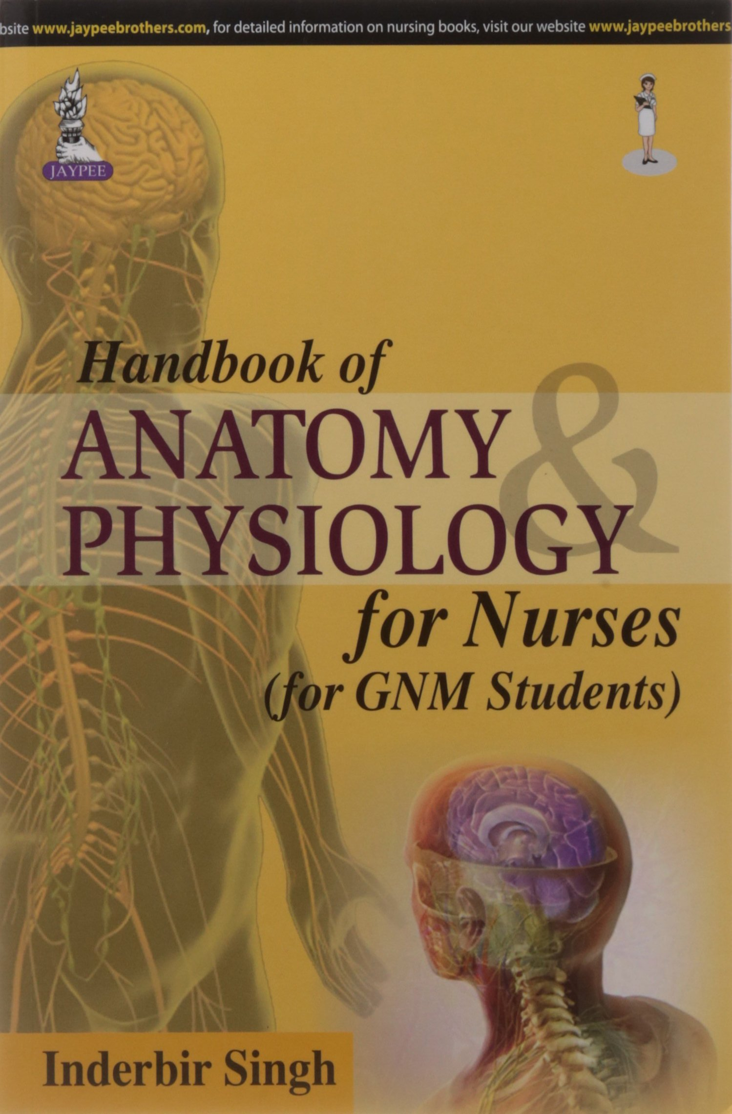 Handbook Of Anatomy & Physiology For Nurses ( For Gnm Students ...