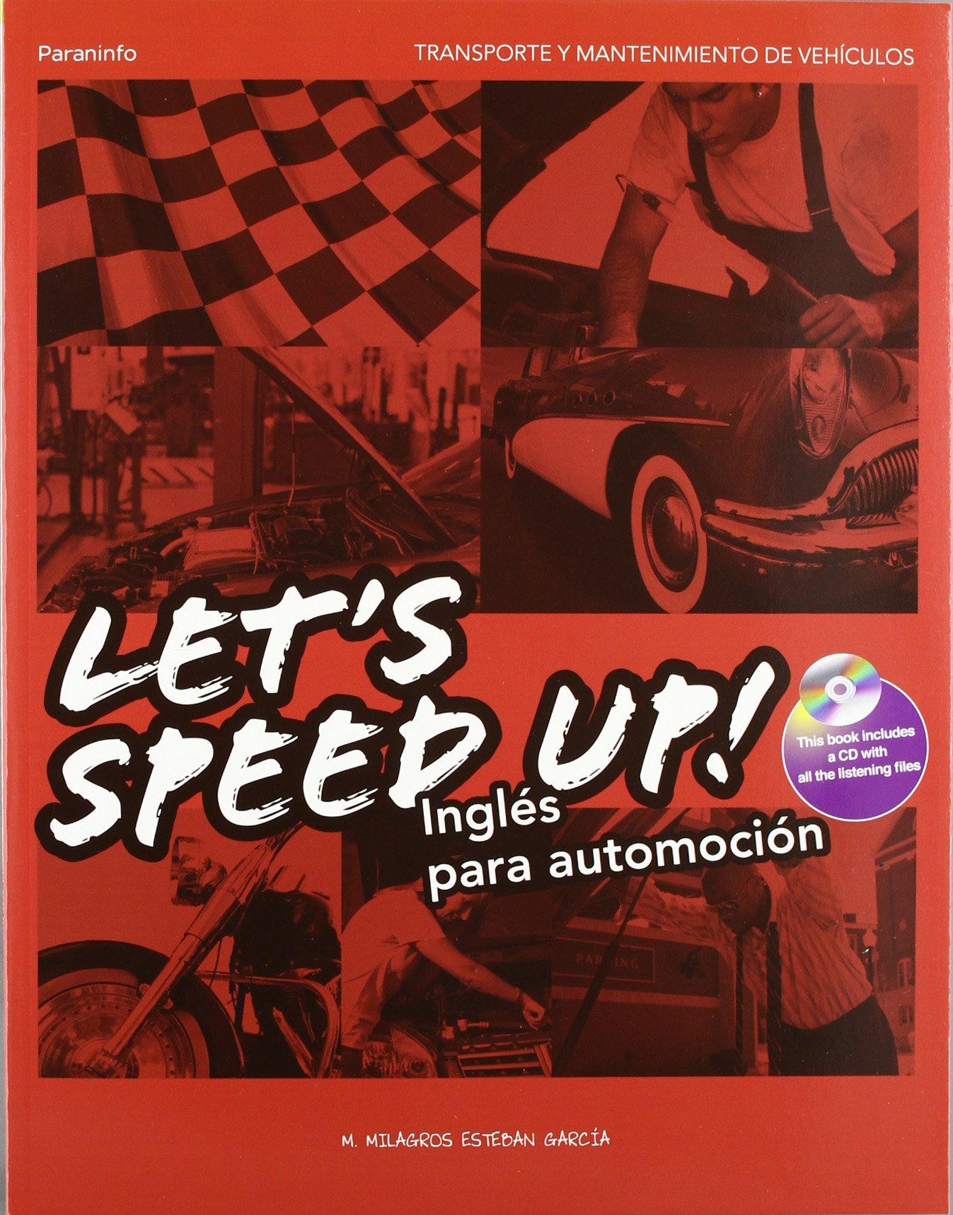 Let´s Speed Up! Inglés para Automoción Tapa blanda – 8 may 2012 Paraninfo S.A. 8497325885 ciclos formativos grado superior