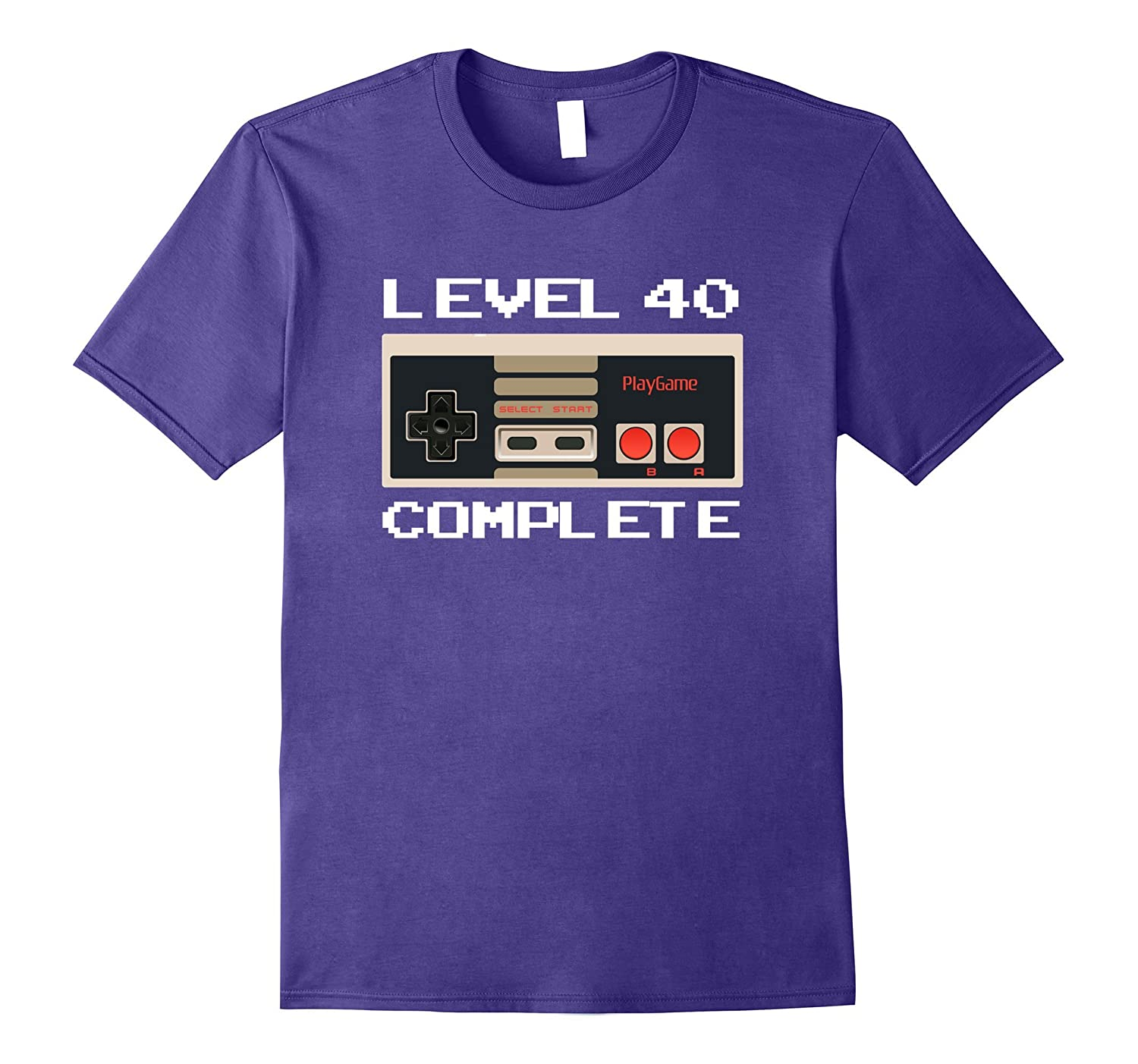 Level 40 Complete Funny 1978 40th Birthday Gift T-Shirt-ah my shirt one gift