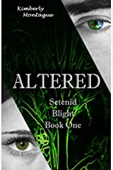 Altered: Setenid Blight Book One Kindle Edition