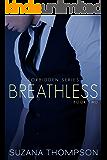 Breathless (Forbidden Book 2)
