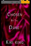 Chosen by the Duke (English Edition)