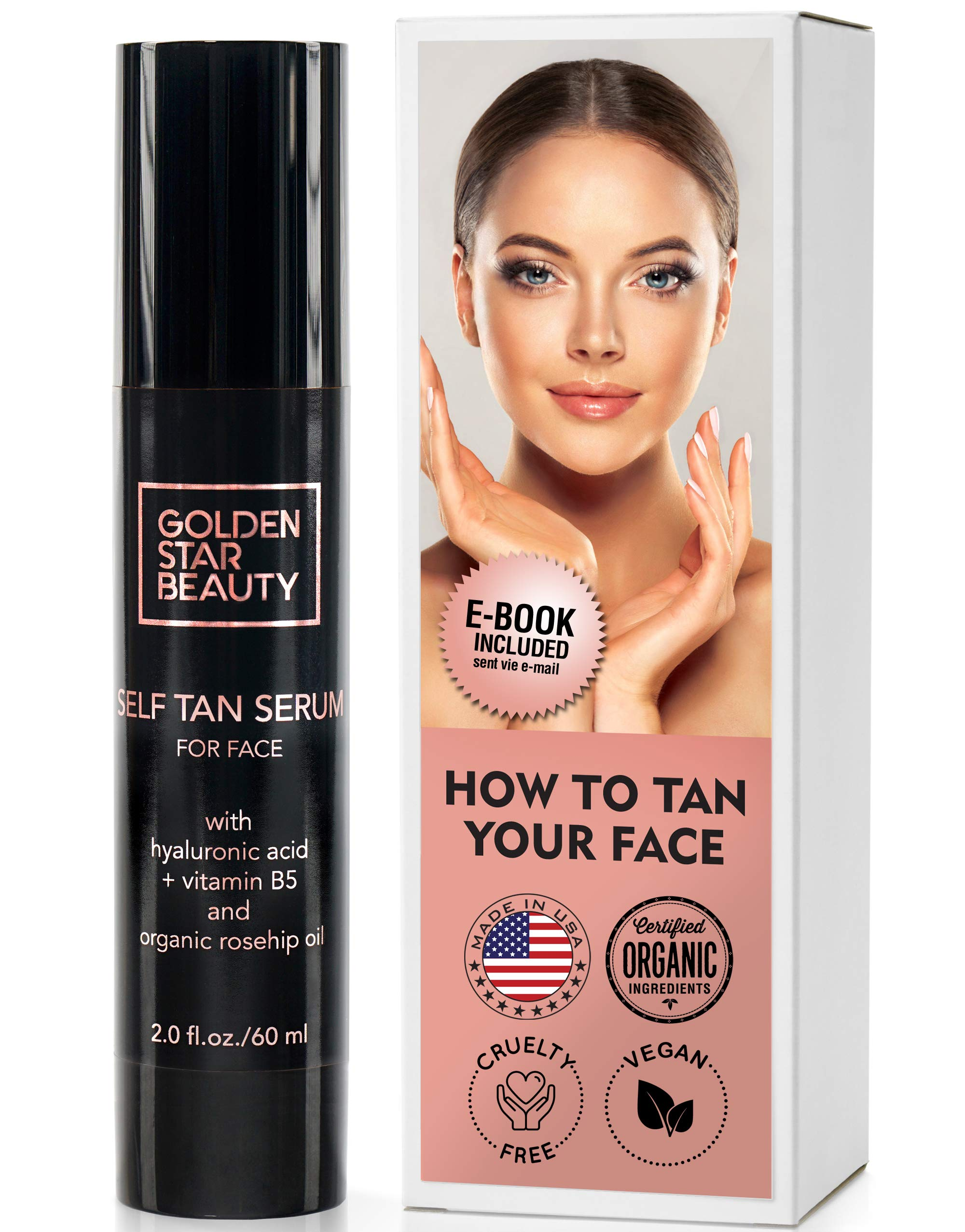 Self Tanner For Face - Anti Aging Sunless Tanning Serum w/Hyaluronic Acid Organic Oils & Vitamin B5 - Non Comedogenic Fake Tan Facial Bronzer including eBook For Sunkissed Glow - 2.0 fl