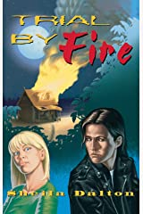 Trial By Fire Kindle Edition
