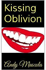 Kissing Oblivion
