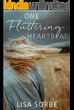 One Fluttering Heartbeat (A Prairie Tale Book 1)