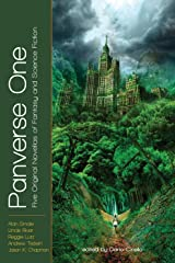 Panverse One: Five Original Novellas of Fantsay and Science Fiction (Panverse All-Original Novella Anthology Book 1) Kindle Edition