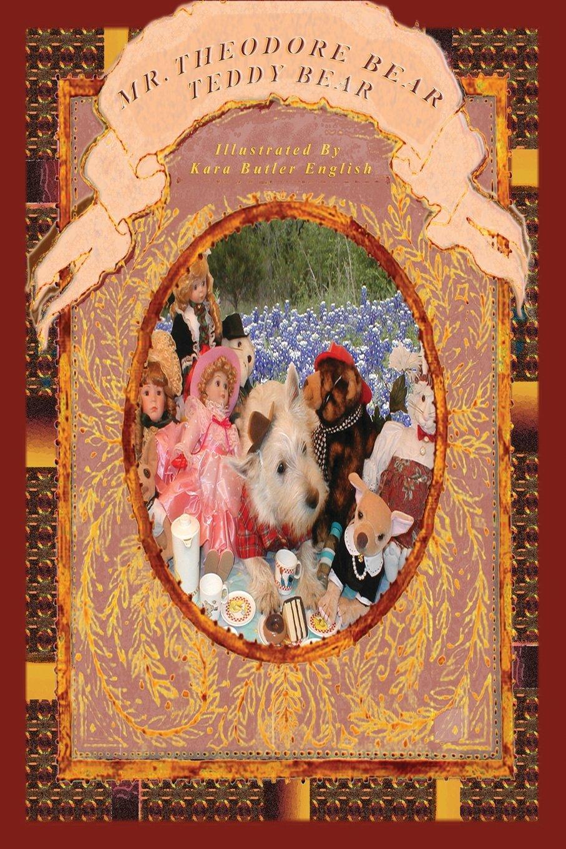 Mr. Theodore Bear, Teddy Bear: The Teddy Bear Book Based on the Nursery Rhyme ebook