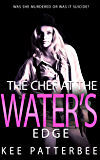 THE CHEF AT THE WATERS EDGE: Former F.B.I - Hannah Starvling Investigates (Mystery Suspense Series Book 1)
