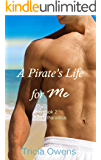 A Pirate's Life for Me Book Two: Island Paradise (Pirates of Anteros 2)