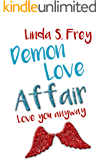Demon Love Affair: Love you anyway