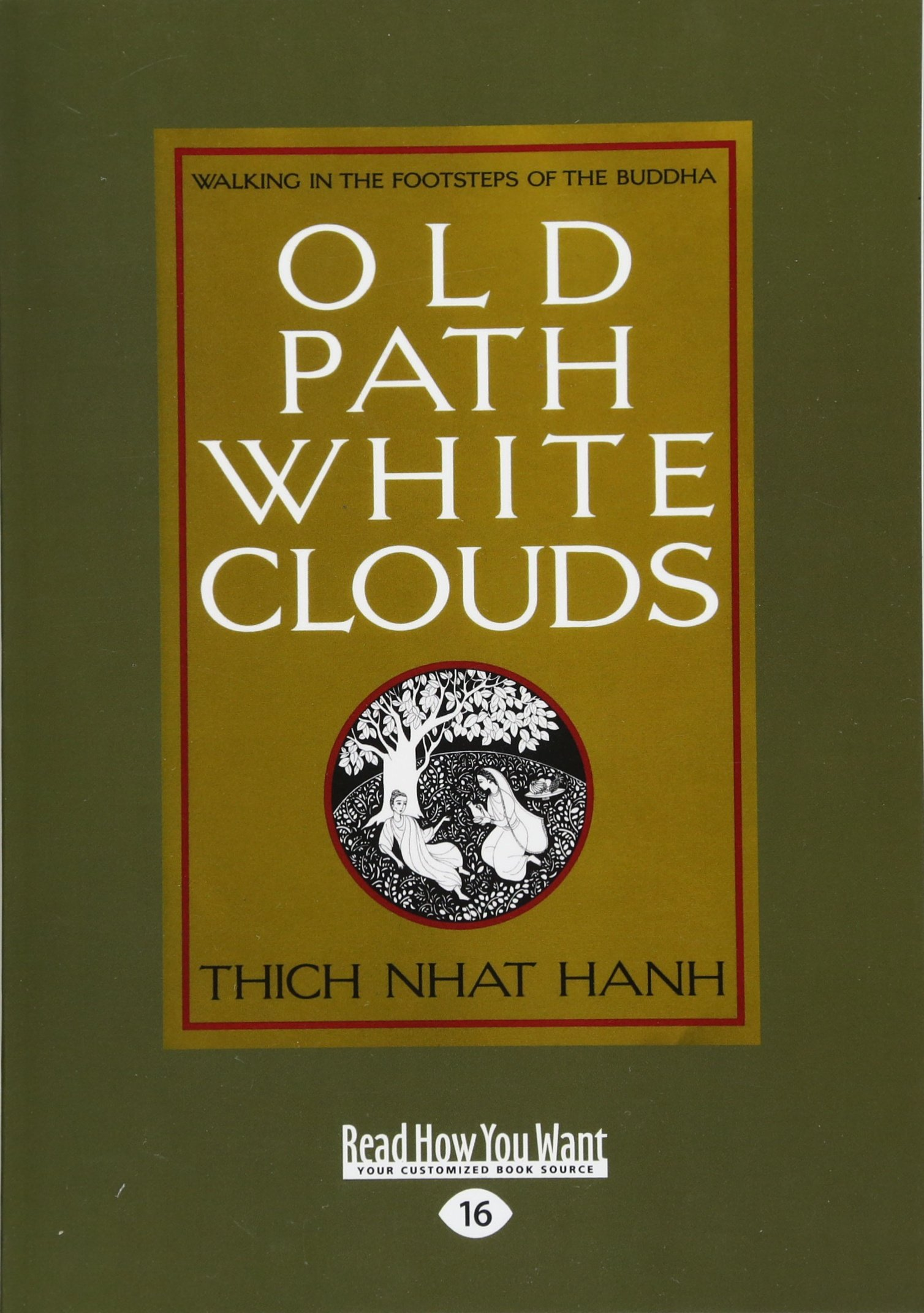 Old Path White Clouds (Volume 1 of 2): Walking in the Footsteps of the Buddha pdf epub