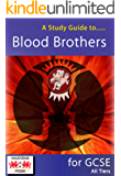 A Study Guide to Blood Brothers for GCSE: All Tiers (English Edition)