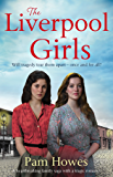 The Liverpool Girls: A heartbreaking family saga with a tragic romance