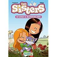 SISTERS T.04 : LE CHAT À BANDOULIÈRE