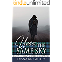 Under the Same Sky (Kaitlyn and the Highlander Book 7)