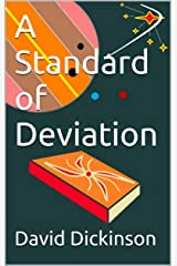 A Standard of Deviation Kindle Edition