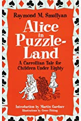 Alice in Puzzle-Land: A Carrollian Tale for Children Under Eighty (Dover Recreational Math) Paperback