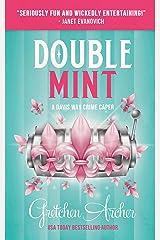 Double Mint : A Davis Way Crime Caper (Book 4) Kindle Edition