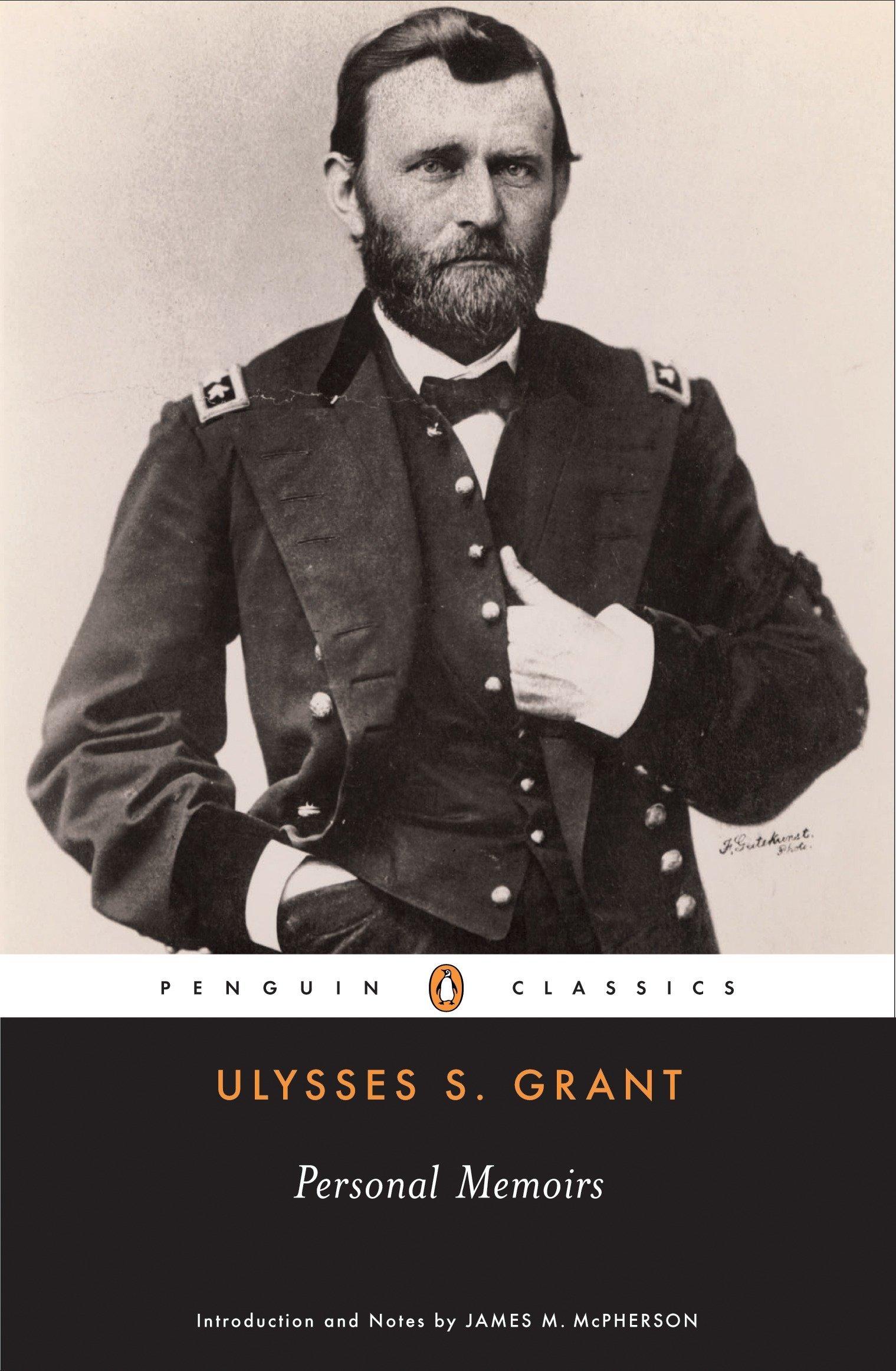 Personal Memoirs of Ulysses S.Grant Penguin Classics: Amazon ...