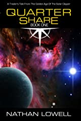 Quarter Share (Trader's Tales from the Golden Age of the Solar Clipper Book 1) Kindle Edition