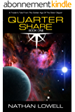 Quarter Share (Trader's Tales from the Golden Age of the Solar Clipper Book 1) (English Edition)