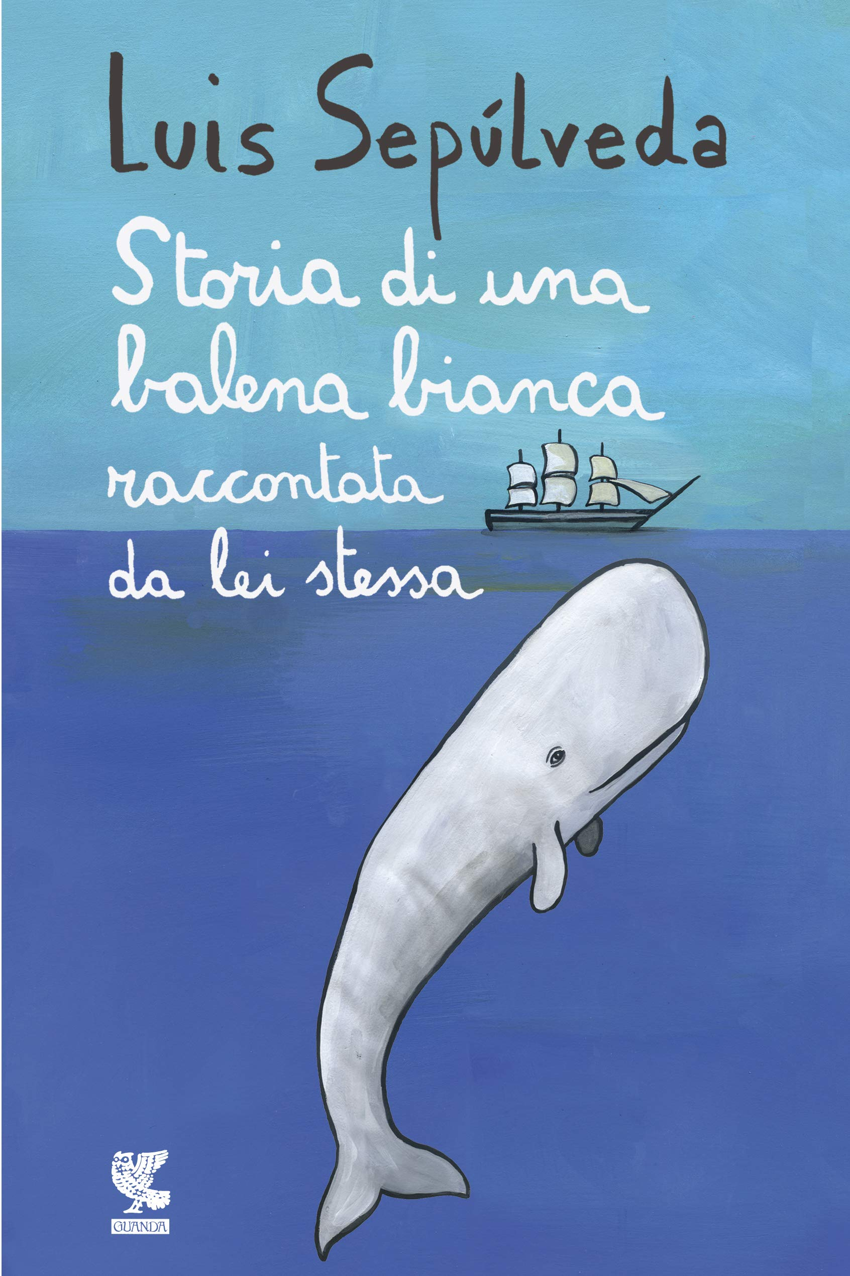 Amazon.it: Storia di una balena bianca raccontata da lei stessa -  Sepúlveda, Luis, Mulazzani, S., Carmignani, I. - Libri