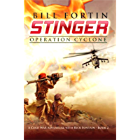 Stinger: Operation Cyclone (A Cold War Adventure with Rick Fontain Book 2)