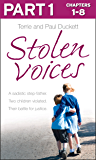 Stolen Voices: Part 1 of 3: A sadistic step-father. Two children violated. Their battle for justice.