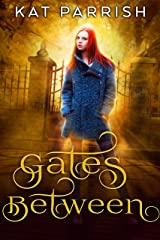 The Gates Between Kindle Edition