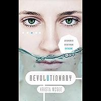 Revolutionary (Anomaly Book 3)