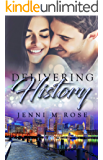 Delivering History (The Freehope Series Book 4)