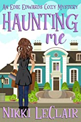 Haunting Me (An Edie Edwards Cozy Mystery Book 1) Kindle Edition