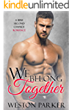 We Belong Together: A BBW Second Chance Romance