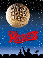Mystery Science Theater 3000- Hellcats
