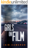 Girls on Film: (DI Angus Henderson 7)