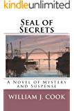 Seal of Secrets: A Novel of Mystery and Suspense