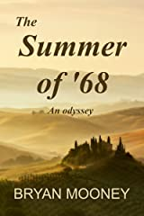 The Summer of '68: An Odyssey Kindle Edition