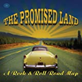 The Promised Land: A Rock & Roll Road Map