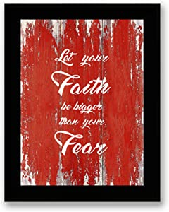 Let Your Faith Be Bigger Than Your Fear Quote Motivational - Framed - Canvas Print Home Decor Desk Stand and Wall Art, Black Real Wood Frame, Red, 7x9