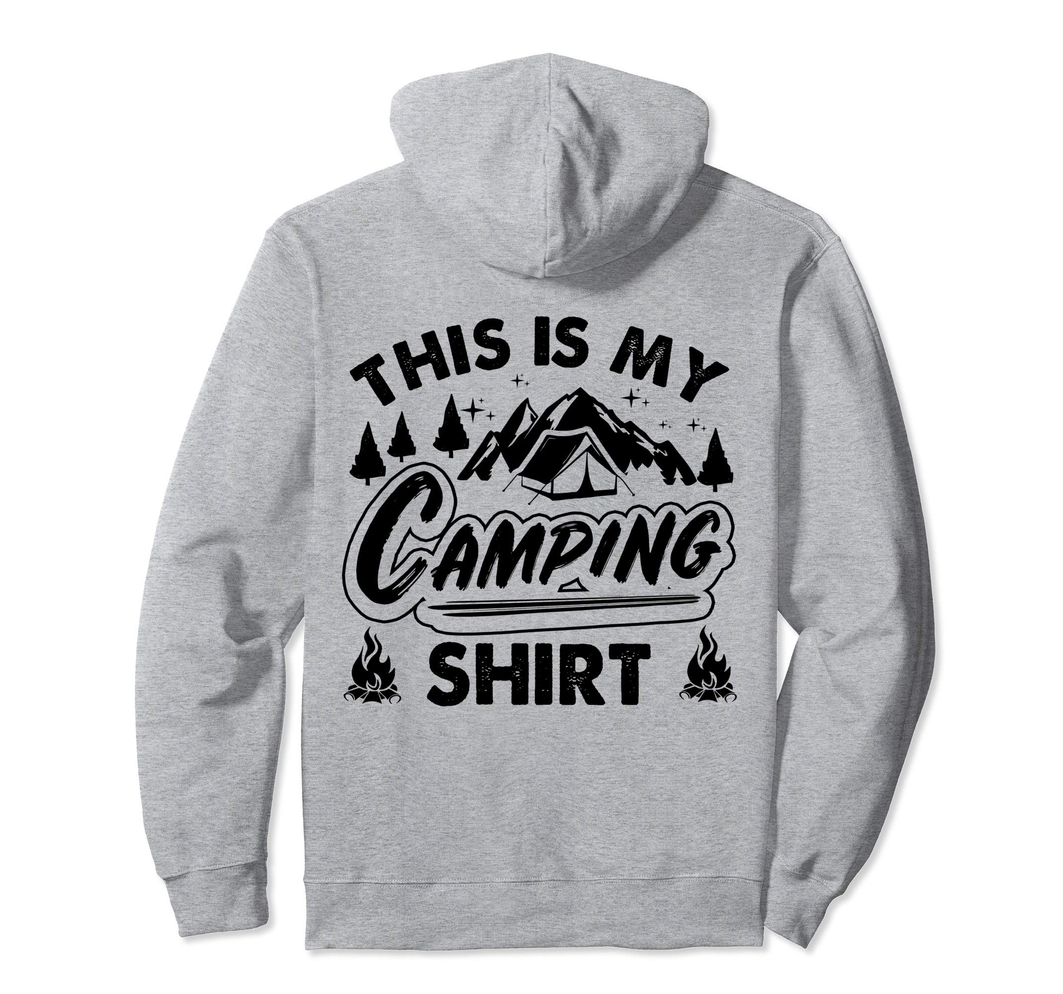 This Is My Camping Shirt Funny Camper Gift Pullover Hoodie by Funny Camping Gifts Tizy Apparel