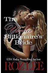 The Yankee Billionaire's Bride: Texas Billionaire Brides Series #2 Kindle Edition